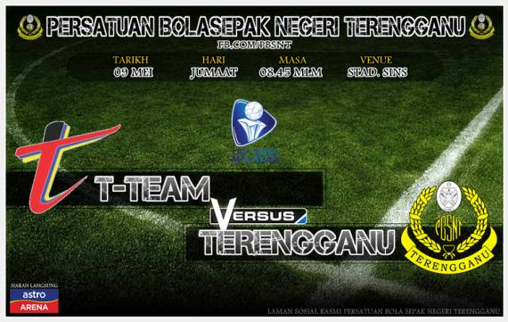 live streaming terengganu vs t-team 9 mei
